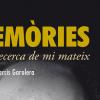Memòries, a la recerca de mi mateix
