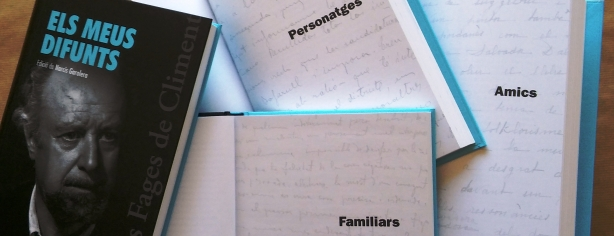 Els meus difunts, de Carles Fages de Climent. Edició de Narcís Garolera