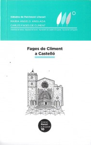 Itinerari literari Fages de Climent a Castelló